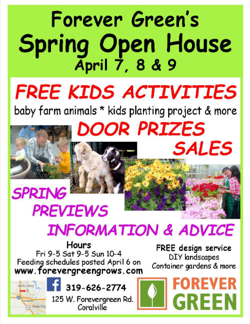 Forever Green Coralville Iowa spring open house poster 2017